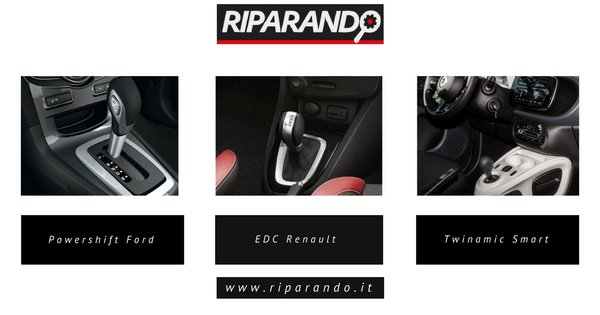 Cambio Powershift Ford, EDC Renault e Twinamic Smart