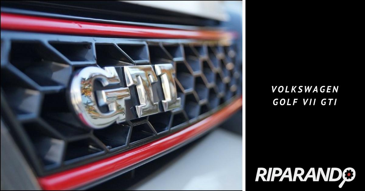 Riparando Volkswagen GOLF VII GTI