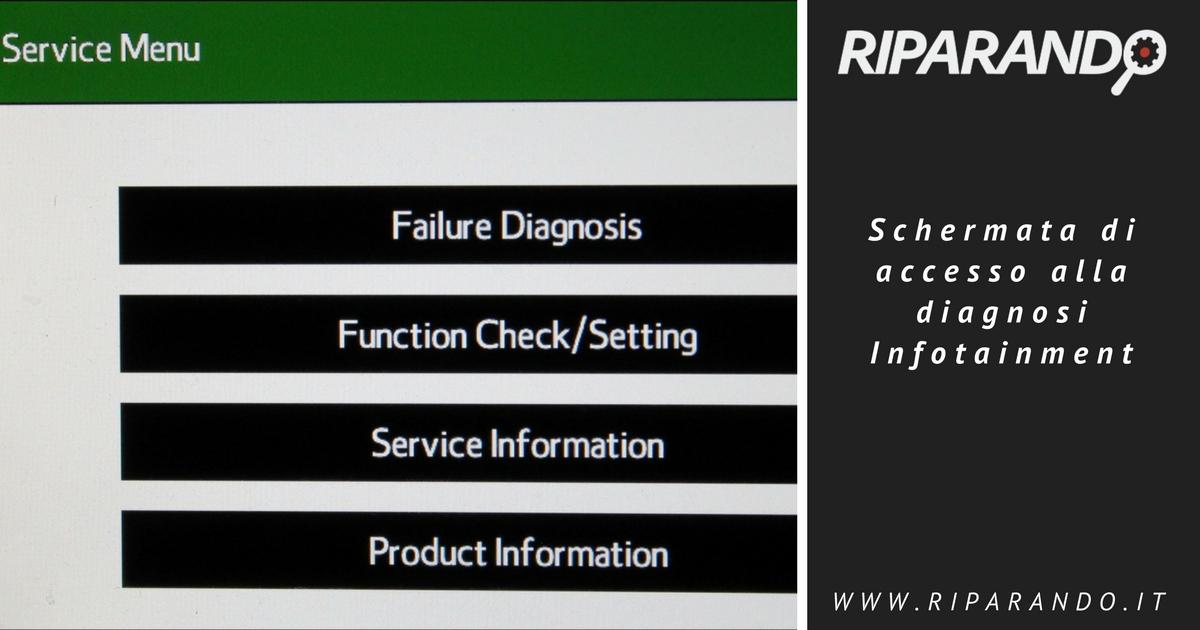 Diagnosi Infotainment Diagnosi accesso