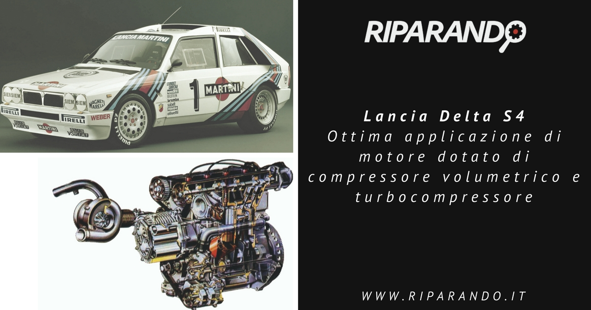 Doppia sovralimentazione Il caso Lancia Delta S4 Rally